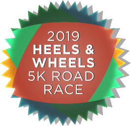 2019 Heels & Wheels 5K Road Race