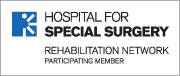 Hospital for Special Surgery - Rehabilitation Network Participating Partner